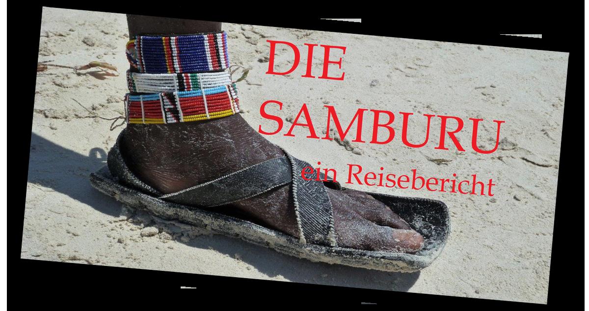 Die Samburu - Ein Reisebericht