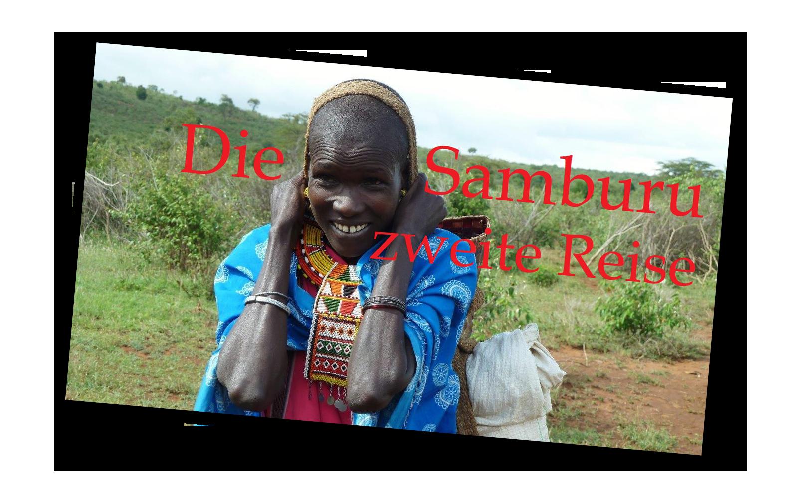 Die Samburu - Zweite Reise