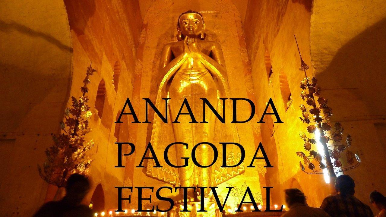 Bagan - The great Ananda Pagoda Festival