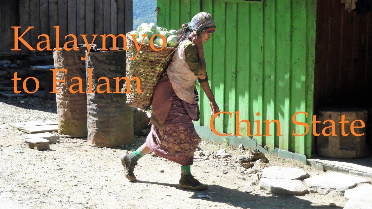 Kalaymyo to Falam