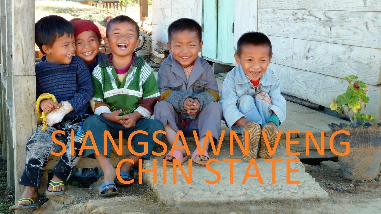 Chin State - Siangsawn Veng - Part V