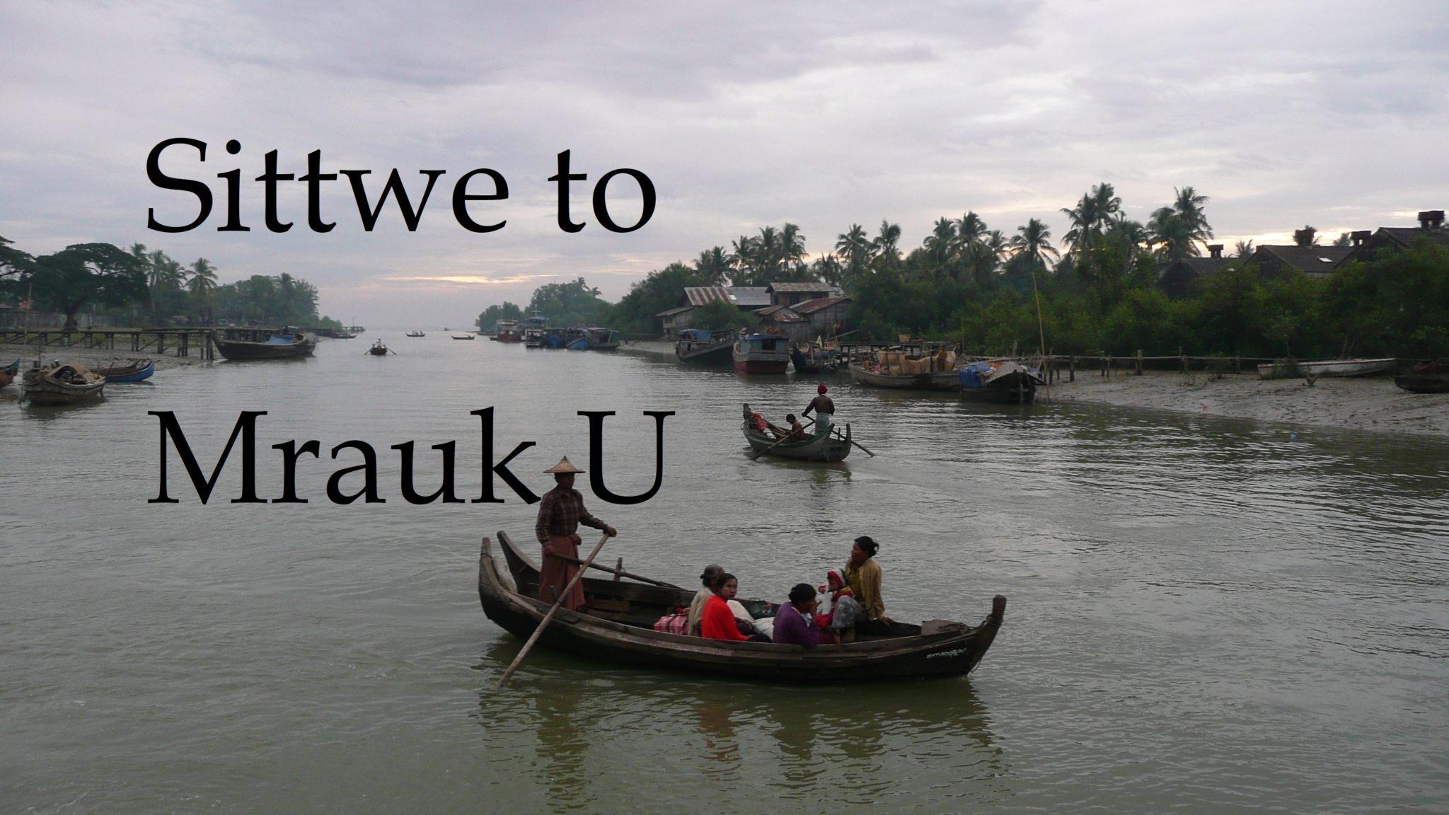 Sittwe to MraukU
