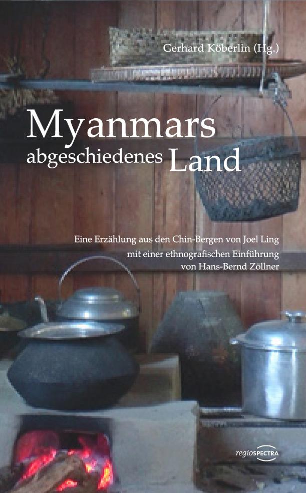 Buch Myanmars abgeschiedenes Land aus dem Regiospectra Verlag